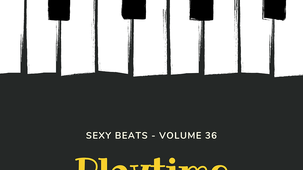 Playtime Vol. 36 (Sexy Beats VIII)