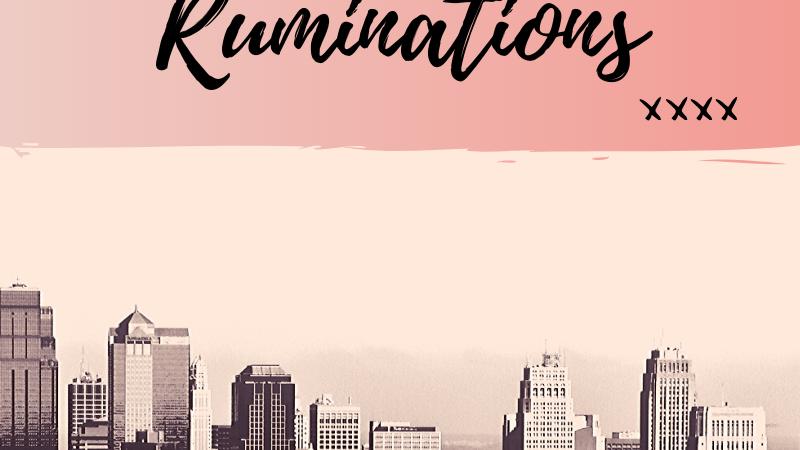 Ruminations Vol. 40 (Series X)