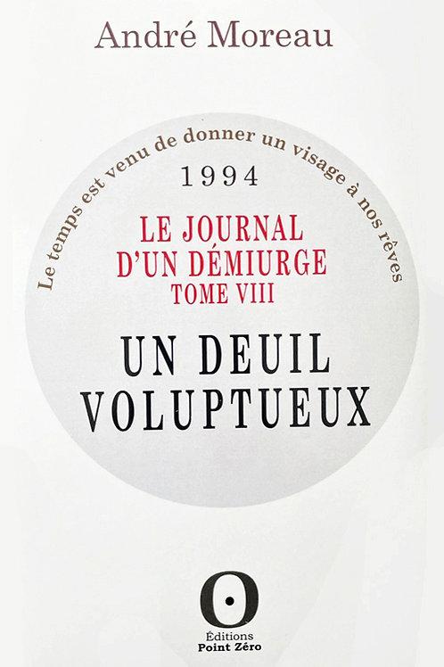 UN DEUIL VOLUPTEUX (Journal 1994)
