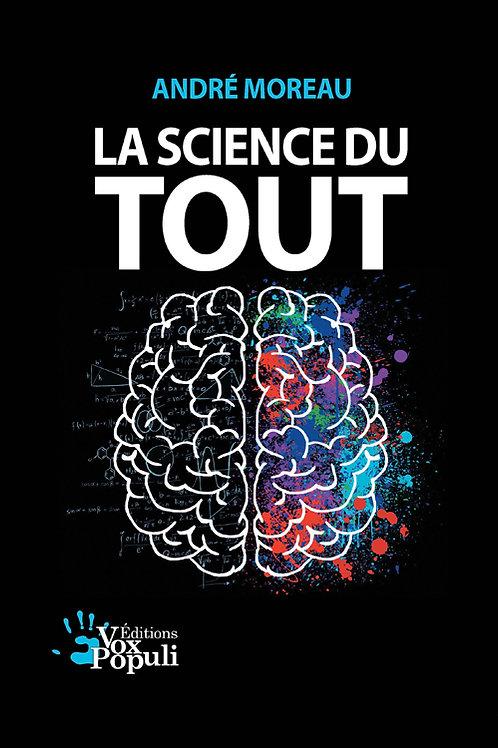 LA SCIENCE DU TOUT