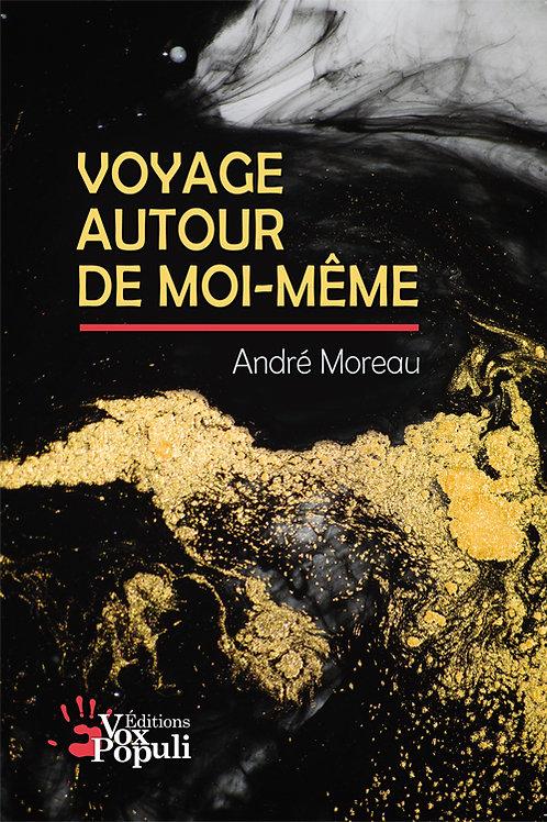 VOYAGE AUTOUR DE MOI-MÊME