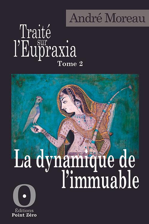 TRAITÉ SUR L'EUPRAXIA - TOME 2