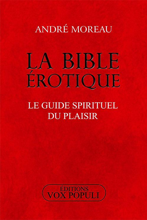 LA BIBLE ÉROTIQUE