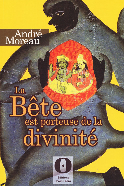 LA BÊTE EST PORTEUSE DE LA DIVINITÉ