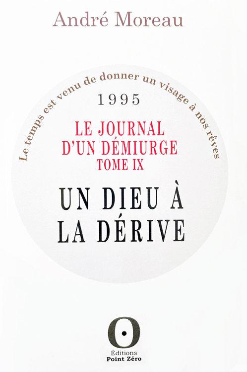 UN DIEU À LA DÉRIVE (Journal 1995)