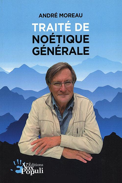 TRAITÉ DE NOÉTIQUE GÉNÉRALE