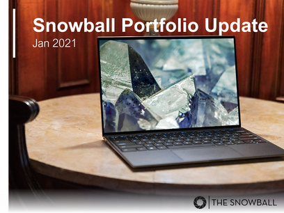 Snowball Portfolio Update | Jan 2021
