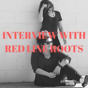 RED LINE ROOTS INTERVIEW NO HUGS NO/HUGS