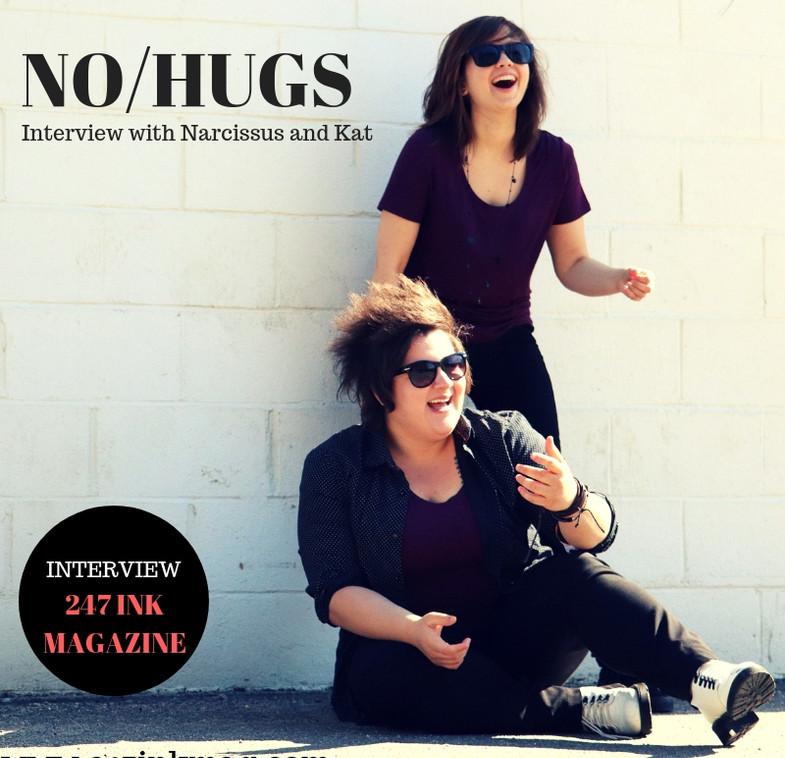 NO HUGS INTERVIEW 247 INK MAGAZINE
