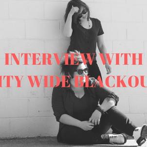 CITY WIDE BLACKOUT INTERVIEW NO HUGS PRESS NO/HUGS BOSTON