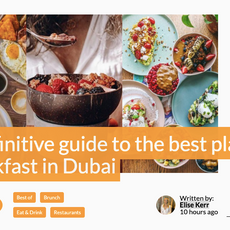 What's On- A definitive guide to the best places for breakfast in Dubai- March 2021