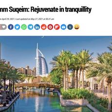 "Khaleej Times- Umm Seqeim: Rejuvenate in tranquility ""Dubai's most instagrammable hotspot"" April 2021"