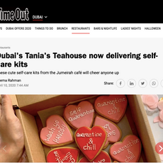 """Time Out- """"Dubai's Tania's Teahouse now delivering self-care kits""""April 2020"""