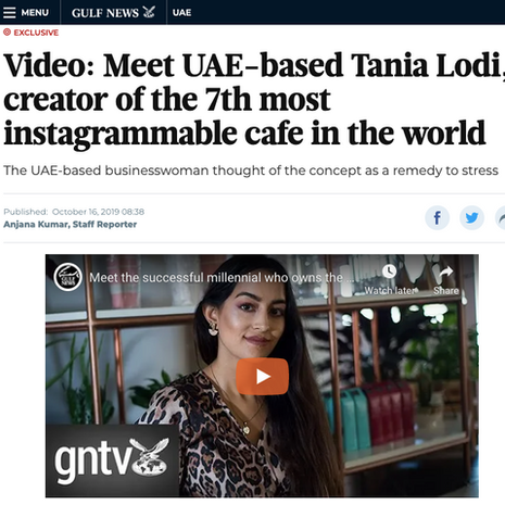 """Gulf News- """"Meet Tania Lodi, Creator of the 7th Most Instagrammable Cafe in the World"""" Oct 2019"""