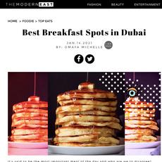 The Modern East- January 2021 (Best Breakfast Spots in Dubai)