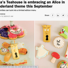 """Time Out- """"Tania's Teahouse is embracing an Alice in Wonderland theme this September"""" September 2020"""