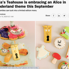 "Time Out- ""Tania's Teahouse is embracing an Alice in Wonderland theme this September"" September 2020"