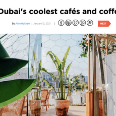 CN Traveller- January 2021 (20 of Dubai's Coolest Cafes & Coffee Shops)