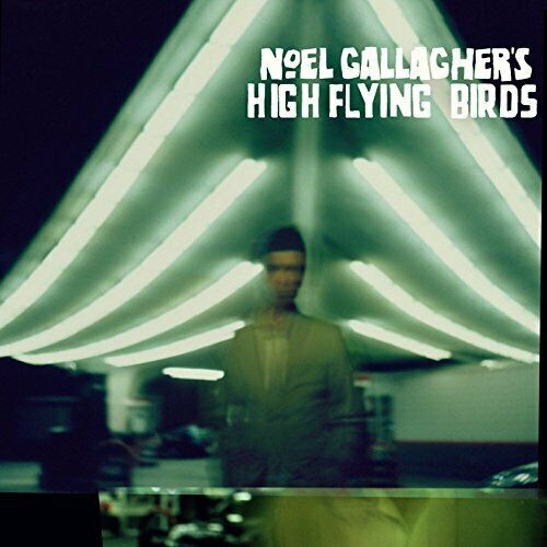 Noel Gallagher High Flying Birds