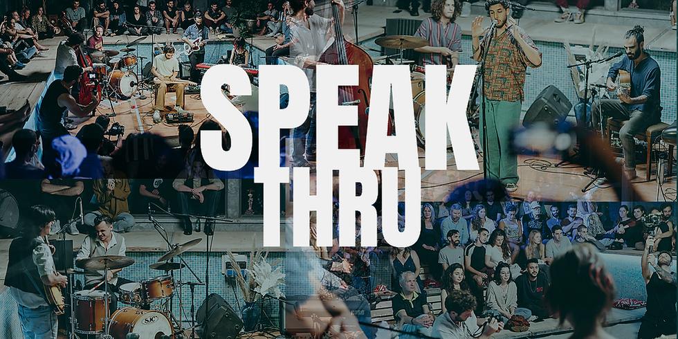 SPEAK THRU   Pool festival   30.4