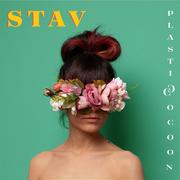 STAV - Plastic cocoon Coming soon