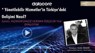 Yönetilebilir Hizmetlerin Türkiye'deki Gelişimi Nasıl?