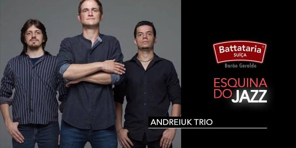 Esquina do JAZZ | Andreiuk Trio