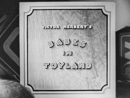 Christmas Watch: Babes in Toyland (1934) AKA March of the Wooden Soldiers