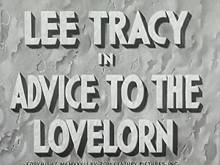 Journalism July: Advice to the Lovelorn (1933)