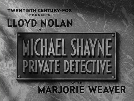 Cinevent May: Michael Shayne, Private Detective (1940)