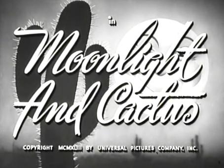 June Moon: Moonlight and Cactus (1944)