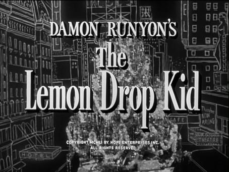 Christmas Watch: The Lemon Drop Kid (1951)