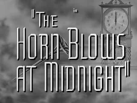 Thanksgiving Turkeys: The Horn Blows at Midnight (1945)