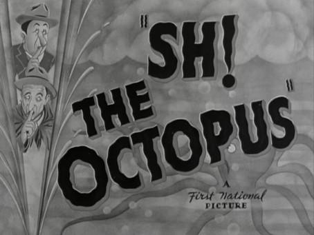 Halloween Watch: Sh! The Octopus (1937)