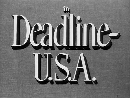 Journalism July: Deadline - U.S.A. (1952)