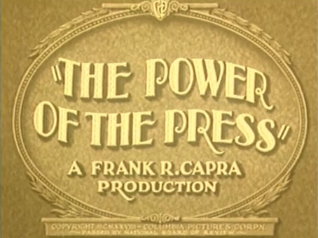 Journalism July: The Power of the Press (1928)