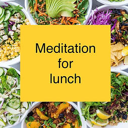 Meditation for Lunch | Every Tuesday at 11:30 on FB live