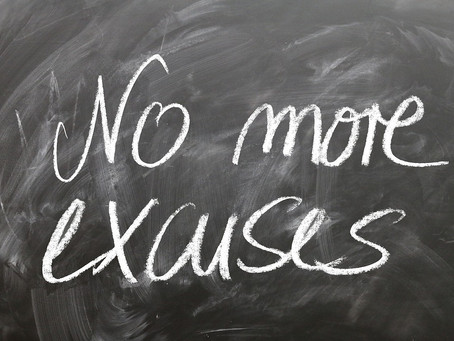 Excuses, It's a Mindless Practice