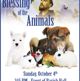 Blessing of the Animals 10/4 - Bring Your Pets!!