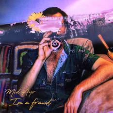Mid Ayr - I'm a Fraud LP | Mixed, mastered