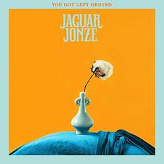 Jaguar Jonze - You Got Left Behind | Mixed