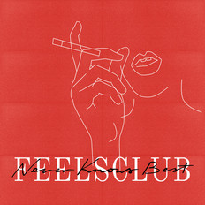 FeelsClub - Never Know Best | Mixed