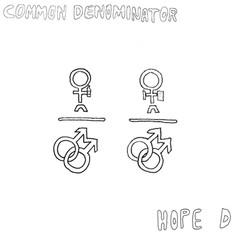 Hope D - Common Denominator | Co-produced, mixed