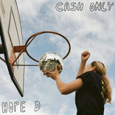 Hope D - Cash Only EP | Co-Produced & mixed