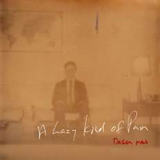 Daggy Man - A Lazy Kind of Pain LP | Mixed, mastered