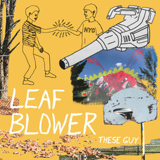 These Guy - Leaf Blower | Mastered