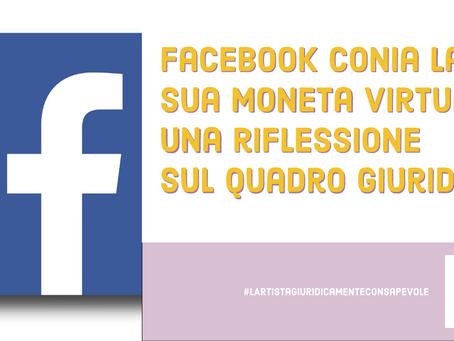 Facebook conia la sua moneta virtuale: una riflessione sul quadro giuridico
