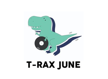 T-Rax // June 2020