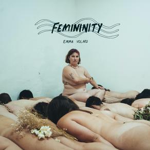 Emma Volard // Femininity // Single Review