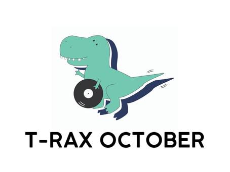 T-Rax // October 2020